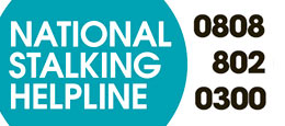 National Stalking Helpline on 0808 802 0300