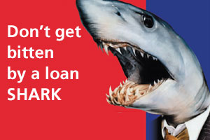 Don't get bitten by a loan shark