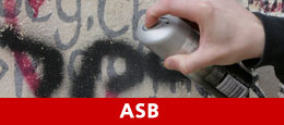 ASB: Anti Social Behaviour