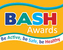 BASH awards, be active,be safe, be healthy